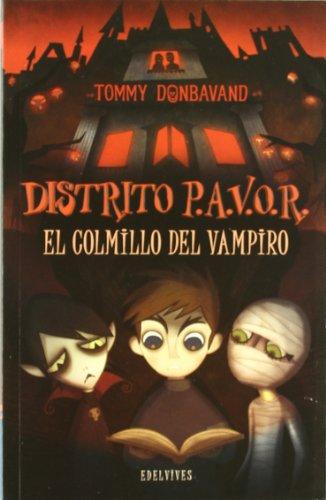 El colmillo del vampiro (Distrito P.A.V.O.R.) por Tommy Donbavand