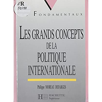 Les Grands Concepts de la politique internationale (Les fondamentaux t. 33)
