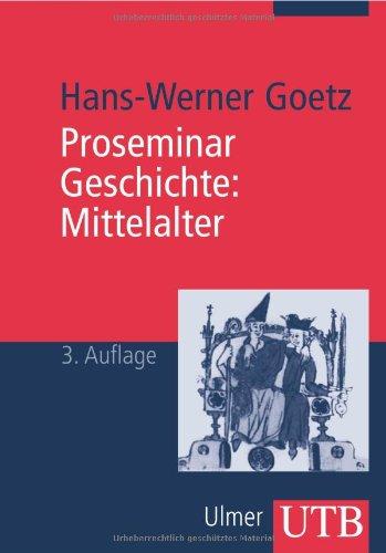 Proseminar Geschichte. Mittelalter (Uni-Taschenbücher M)