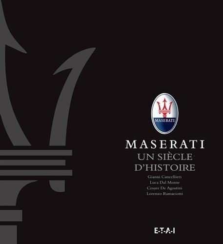 maserati-un-siecle-dhistoire