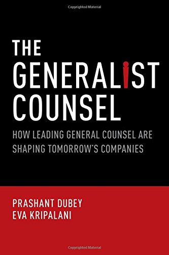 The Generalist Counsel: How Leading General Counsel are Shaping Tomorrow's Companies