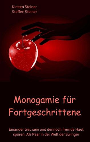 Monogamie Für Fortgeschrittene Einander Treu Sein Und Dennoch