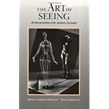 The Art of Seeing: An Introduction of the Aesthetic Encounter