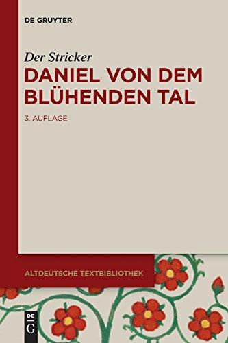 Daniel von dem Blühenden Tal (Altdeutsche Textbibliothek, Band 92)