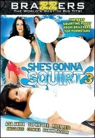 shes-gonna-squirt-3-brazzers