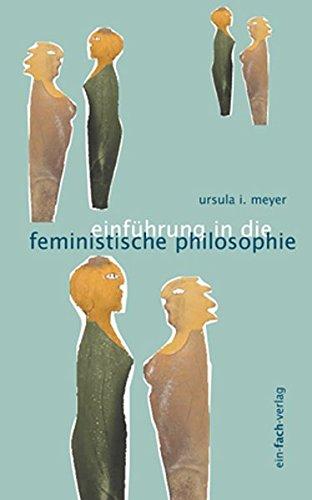 Einführung in die feministische Philosophie (Philosophinnen)