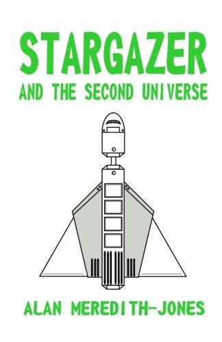 Stargazer and the Second Universe: Volume 2