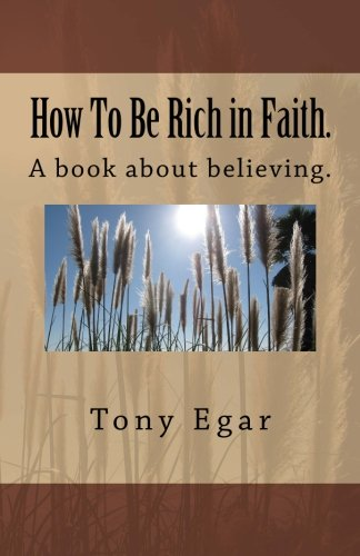 How To Be Rich in Faith.