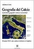Image de Geografia del calcio. I fenomeni geografici connessi al football