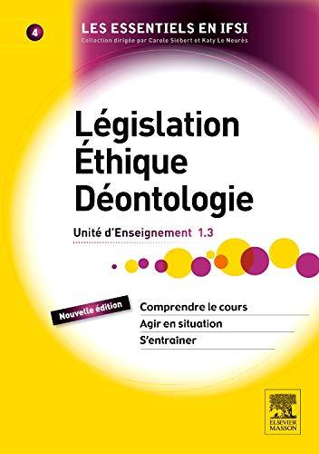 Législation, éthique, déontologie: UE 1.3