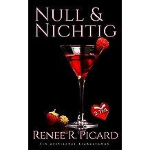 Null & Nichtig (Band 2) (Daniel & Juliet - eine Liebesgeschichte, Teil 2)