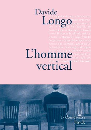 L'homme vertical par Davide Longo