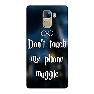 Impressive Dont Touch Back Case Cover for Huawei Honor 7