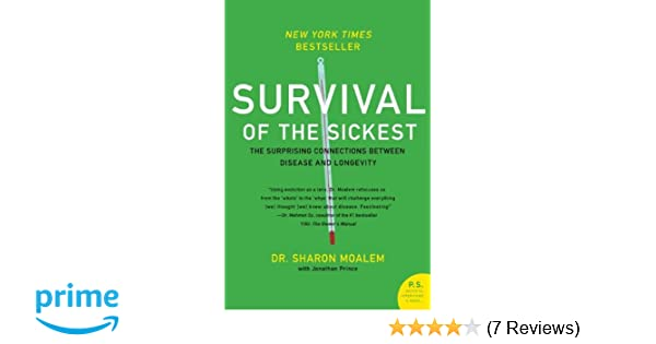 Buy survival of the sickest the surprising connections between buy survival of the sickest the surprising connections between disease and longevity ps book online at low prices in india survival of the sickest fandeluxe Image collections