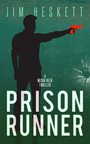 Prison Runner: A Thriller (Micah Reed Book 6) (English Edition) -