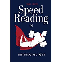Speed Reading: How to Read Fast, Faster (Accelerated Learning Book 1) (English Edition)