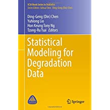 Statistical Modeling for Degradation Data (ICSA Book Series in Statistics)
