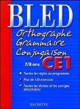 Orthographe, Grammaire, Conjugaison CE1