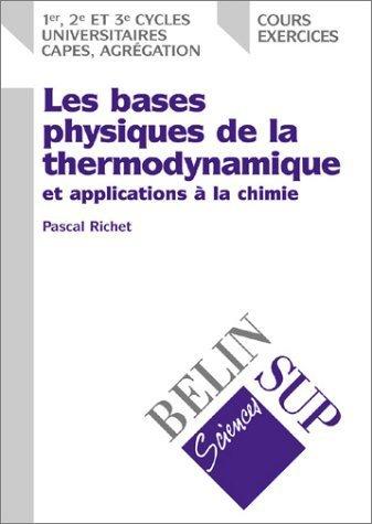 La thermodynamique physique de Richet. Pascal (2000) Broché