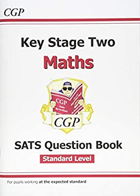 KS2 Maths Targeted SATS Question Book - Standard Level (for tests in 2018 and beyond) (CGP KS2 Maths SATs) from Coordination Group Publications Ltd (Cgp)