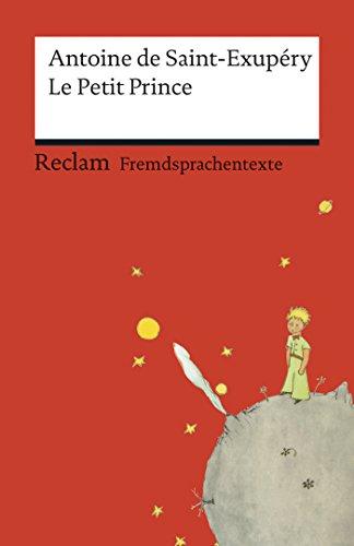 Le Petit Prince: Avec les dessins de l'auteur (Reclams Rote Reihe – Fremdsprachentexte) (French Edition)