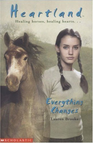Everything Changes (Heartland) by Lauren Brooke(2004-03-19)
