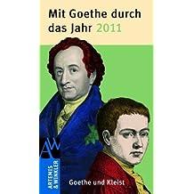 Mit Goethe durch das Jahr 2011: Goethe und Kleist