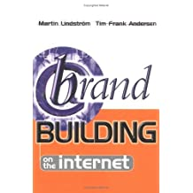 Brand Building on the Internet by Martin Lindstrom (2000-06-01)