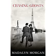 Chasing Ghosts: Sequel to China Blue (The Dudley Sisters Saga Book 6)