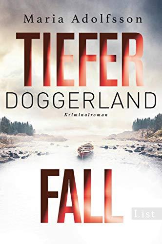 Tiefer Fall. Doggerland: Kriminalroman (Ein Doggerland-Krimi 2) von [Adolfsson, Maria]