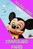 Holiday Diary Disneyland Paris - Girls Edition