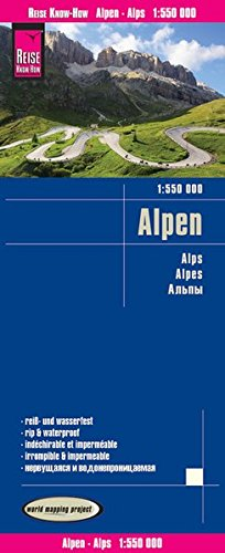 Alpes, 1:550.000. Mapa de carreteras impermeable. Reise Know-How. por VV.AA.