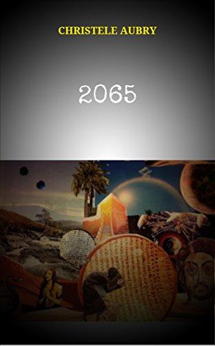 2065 (French Edition) eBook: Christele Aubry: Amazon.es: Tienda Kindle