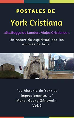 Postales de York Cristiana (Santa Begga de Landen, Viajes Cristianos nº 2) por Ruth Kristel Hawkins