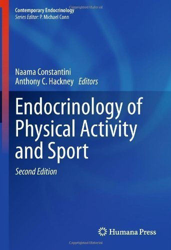 Endocrinology of Physical Activity and Sport: Second Edition (Contemporary Endocrinology) 2nd (second) 2013 Edition published by Humana Press (2013)