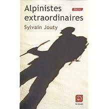 Alpinistes extraordinaires (grands caractères)