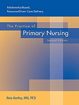relationship based care customized primary nursing marie