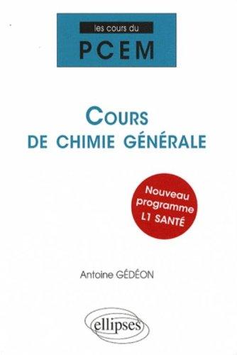 Cours de chimie générale par Antoine Gédéon