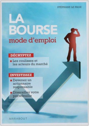 La bourse : Mode d'emploi