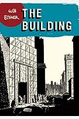 The Building (Will Eisner Library (Hardcover)) Taschenbuch