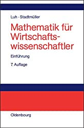Mathematik für Wirtschaftswissenschaftler: Einführung