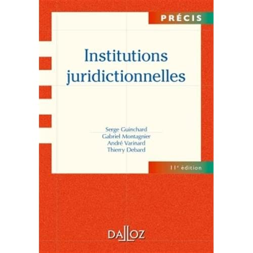 Institutions juridictionnelles - 11e éd.: Précis