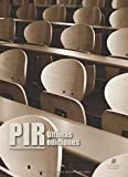 PIR. Psicólogo Interno Residente. Últimas ediciones