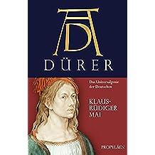 Dürer: Das Universalgenie der Deutschen (German Edition)