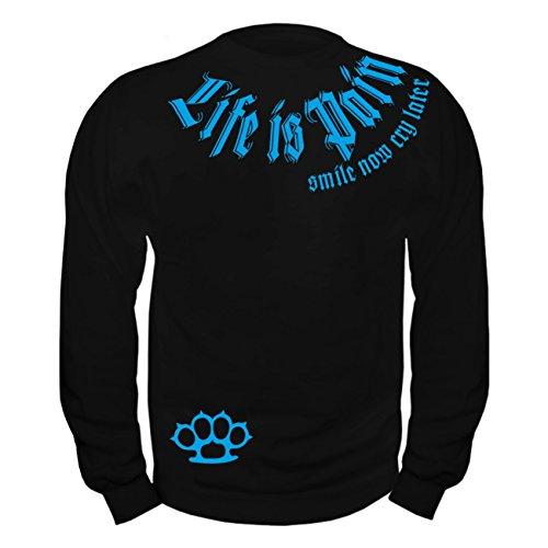 Männer und Herren Sweatshirt Life is Pain Smile Now Cry Later Blau