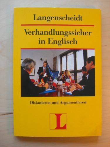 Langenscheidts Verhandlungssicher in Englisch. Diskutieren und Argumentieren