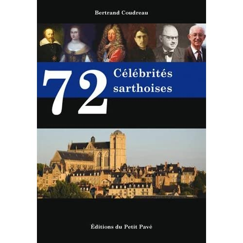 72 Célébrités sarthoises