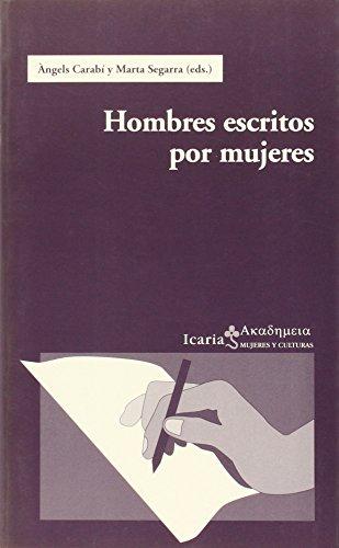 Hombres escritos por mujeres por From Icaria Editorial