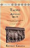 Annali. Ab excessu divi Augusti. Libro 3°. Versione interlineare. Testo latino a fronte