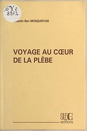Livre gratuits en ligne Voyage au cœur de la plèbe pdf ebook